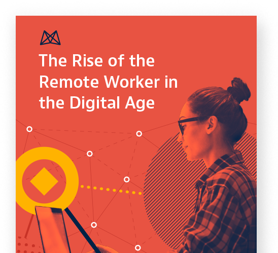 The Rise of the Remote Worker in the Digital Age