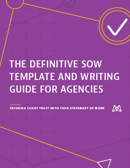 The Definitive SOW Template and Writing Guide for Agencies