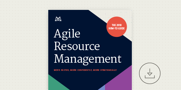 Agile Resource Management