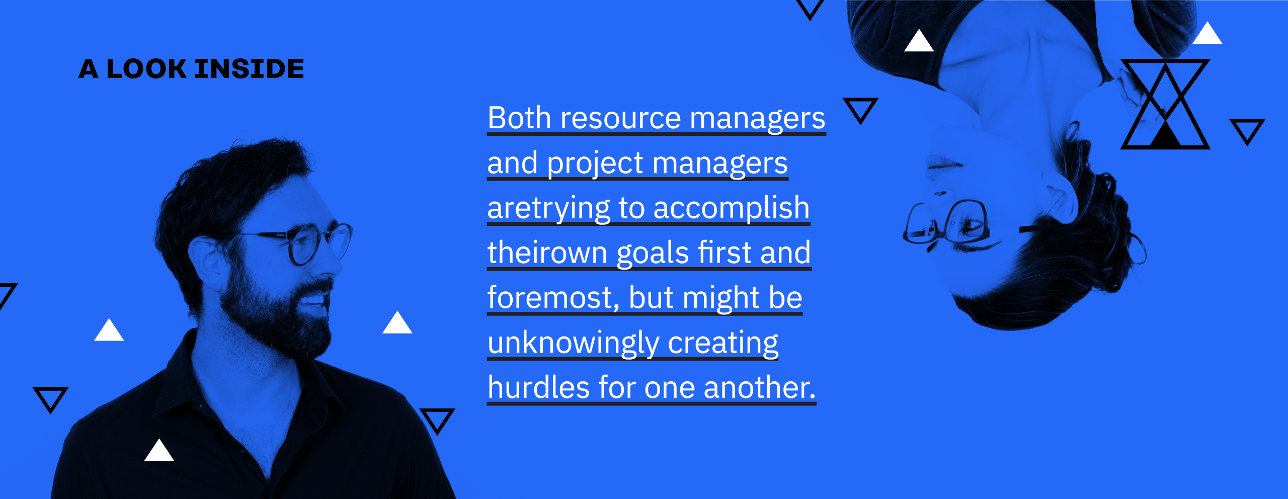 Project managers are creating unknown hurdles